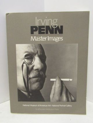 IRVING PENN MASTER IMAGES;. Merry A. Foresta, William F. Stapp