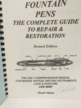 FOUNTAIN PENS: THE COMPLETE GUIDE TO REPAIR & RESTORATION;