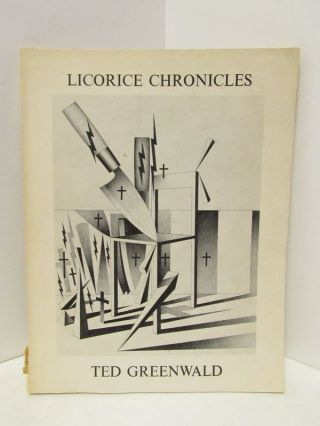 LICORICE CHRONICLES;. Ted Greenwald