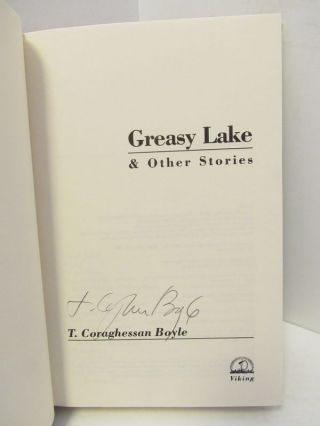 GREASY LAKE AND OTHER STORIES;