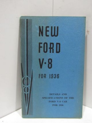 NEW FORD V 8 FOR 1936;. Ford Motor Company