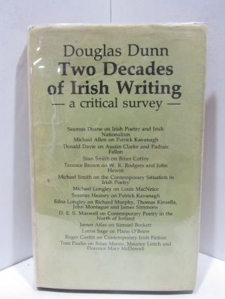 TWO DECADES OF IRISH WRITING: A CRITICAL SURVEY;. Douglas Dunn