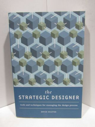 STRATEGIC (THE) DESIGNER;. David Holston