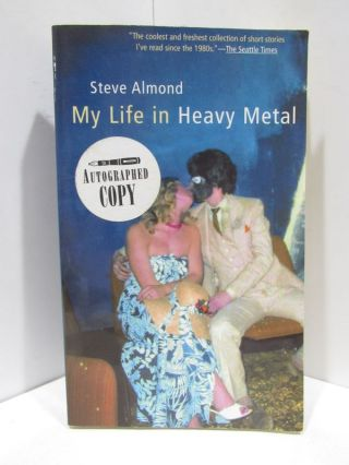 MY LIFE IN HEAVY METAL;. Steve Almond