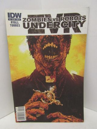 ZOMBIES VS ROBOTS UNDERCITY #2;. Mark Torres, Chris Ryall