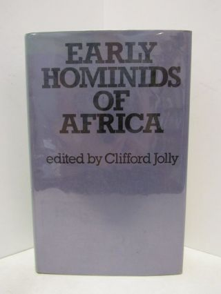 EARLY HOMINIDS OF AFRICA;. Clifford Jolly