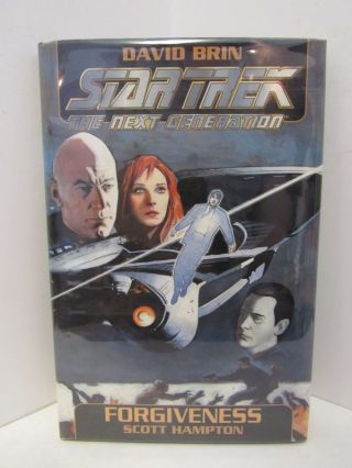 STAR TREK THE NEXT GENERATION: FORGIVENESS;. David Brin