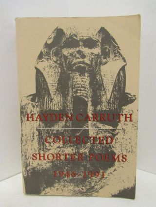 COLLECTED SHORTER POEMS 1946-1991;. Hayden Carruth