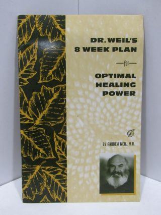 DR. WEIL'S 8 WEEK PLAN FOR OPTIMAL HEALING POWER;. Simon Weil