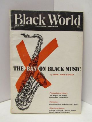 BLACK WORLD: THE BAN ON BLACK MUSIC ET. AL.;. Imamu Amiri Baraka.