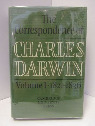 CORRESPONDENCE (THE) OF CHARLES DARWIN: VOLUME 1 1821-1836;. Frederick Berkhardt, Sydney Smith.