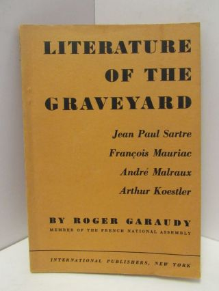 LITERATURE OF THE GRAVEYARD;. Roger Garundy