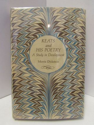 KEATS AND HIS POETRY;. Morris Dickstein