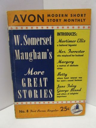 AVON MODERN SHORT STORY MONTHLY W. SOMERSET MAUGHAM'S MORE GREAT STORIES NO. 8