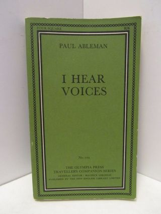 I HEAR VOICES;. Paul Abelman