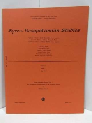 SYRO-MESOPOTAMIAN STUDIES VOLUME 2 ISSUE 7 MAY 1979;. Giorgio Buccellati