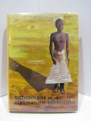 DICTIONNAIRE DE LA CIVILISATION EGYPTIENNE