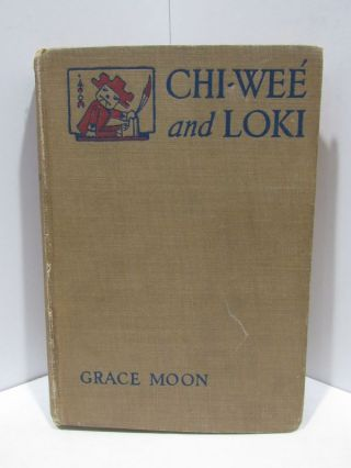 CHI-WEE AND LOKI OF THE DESERT;. Grace Moon