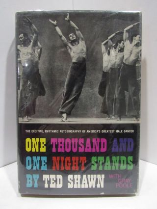 ONE THOUSAND AND ONE NIGHT STANDS;. Ted Shawn, Gray Poole