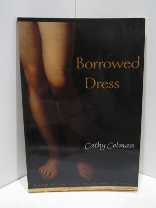 BORROWED DRESS;. Cathy Coleman