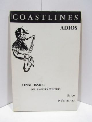 COASTLINES ADIOS; FINAL ISSUE: LOS ANGELES WRITERS NO'S 22-21. Barding Dahl