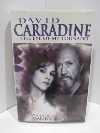 DAVID CARRADINE; THE EYE OF MY TORNADO. Mariana Anderson.