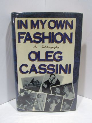 IN MY OWN FASHION;. Oleg Cassini