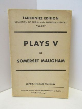 PLAYS VOLUME V;. Somerset Maugham.