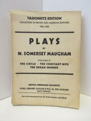 PLAYS VOLUME IV;. Somerset Maugham.