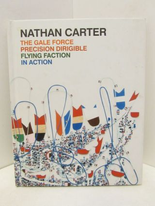 GALE (THE) FORCE PRECISION DIRIGIBLE FLYING FACTION IN ACTION;. Nathan Carter