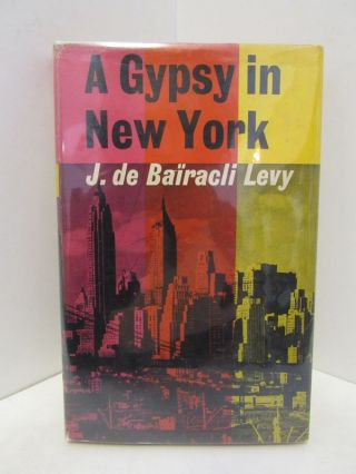 GYPSY (A) IN NEW YORK;. J. de Bairacli Levy