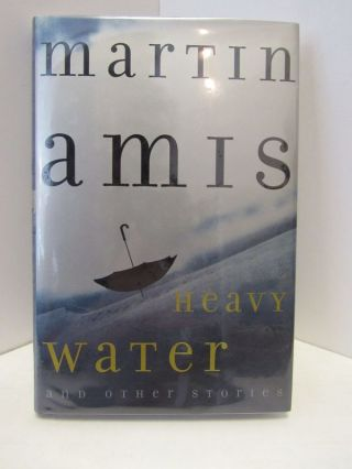 HEAVY WATER;. Martin Amis