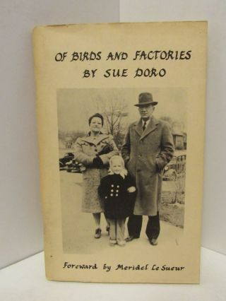 OF BIRDS AND FACTORIES;. Sue Doro