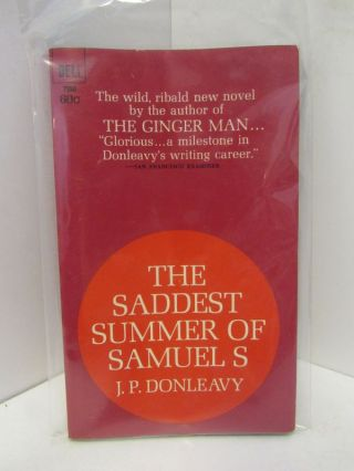 SADDEST (THE) SUMMER OF SAMUALS;. J. P. Donleavy