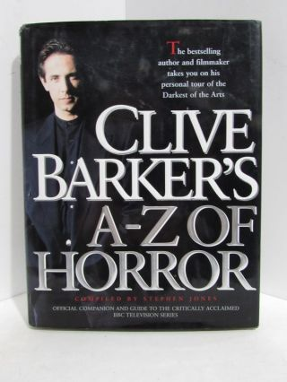 CLIVE BARKER'S A-Z OF HORROR;. Clive Barker, Stephen Jones