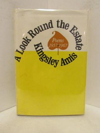 LOOK (A) ROUND THE ESTATE; Poems 1957-1967. Kingsley Amis