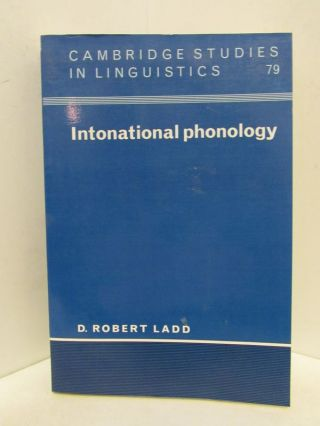 INTONATIONAL PHONOLOGY;. D. Robert Ladd