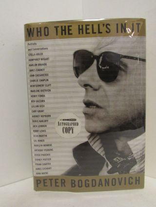WHO THE HELL'S IN IT;. Peter Bogdanovich
