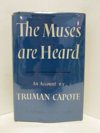 MUSES (THE) ARE HEARD;. Truman Capote