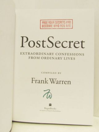 POSTSECRET; Extraordinary Confessions from Ordinary Lives