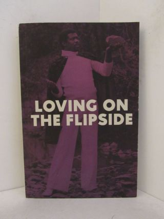LOVING ON THE FLIPSIDE; Sweet Funk and Beat-Heavy Ballads 1969-1977. Eothen Alapatt