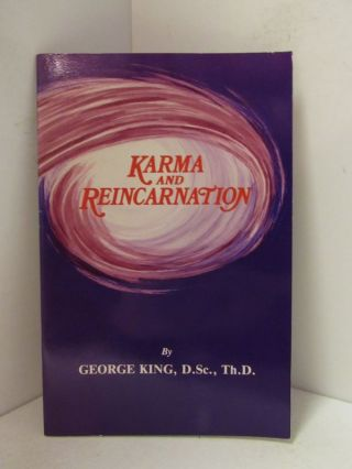 KARMA AND REINCARNATION;. D. Sc. King, George, Th D