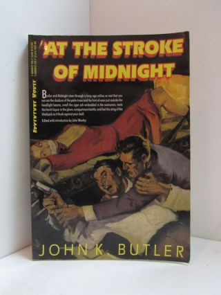 AT THE STROKE OF MIDNIGHT;. John K. Butler.