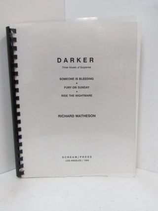 DARKER; Three Novels of Suspense. Richard Matheson