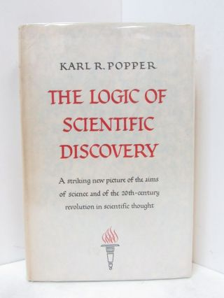 LOGIC OF SCIENTIFIC DISCOVERY (THE); A Striking New Picture of the Aims of Science and of the...