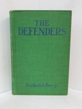 DEFENDERS (THE);. Stella G. S. Perry