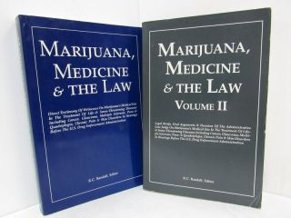 MARIJUANA, MEDICINE & THE LAW (2 VOL'S);. R. C. Randall
