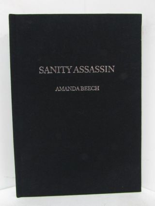 SANITY ASSASSIN;. Amanda Beech