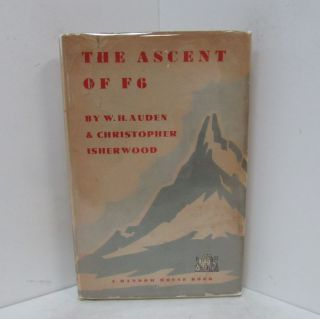 ASCENT OF F6 (THE);. W. H. Auden, Christopher Isherwood