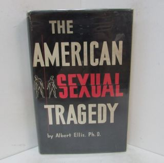 AMERICAN SEXUAL TRAGEDY (THE);. Albert Ellis PhD